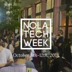 NOLA Tech Week 2018
