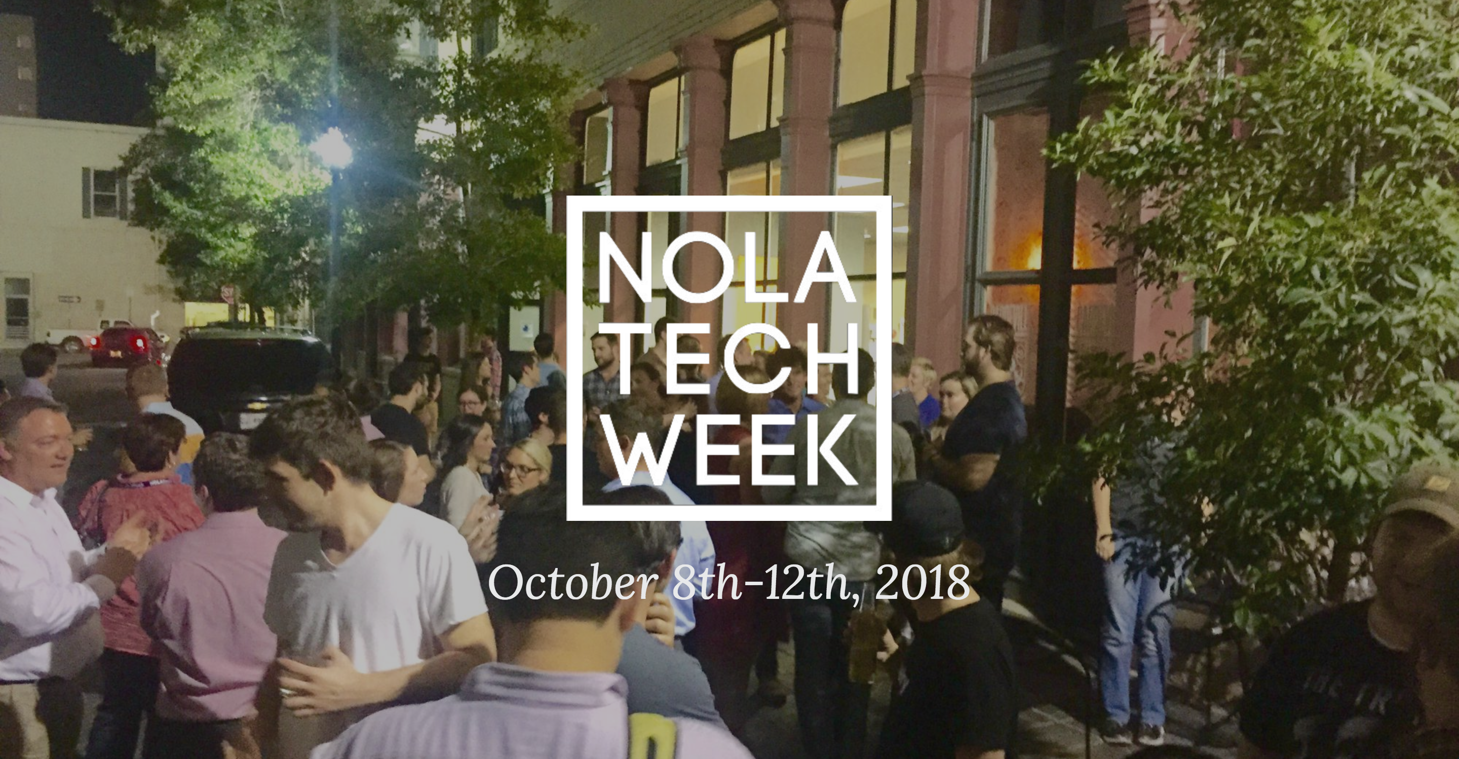 NOLA Tech Week 2018