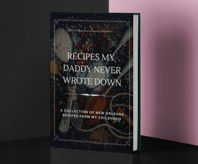 Recipes My Daddy Never Wrote Down